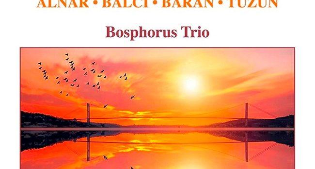 Bosphorus Trio'dan ilk albüm: Turkish Piano Trios – Müzik